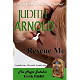 Rescue Me: A wounded cop. A free spirit. A magic song. (The Magic Jukebox Book 8)