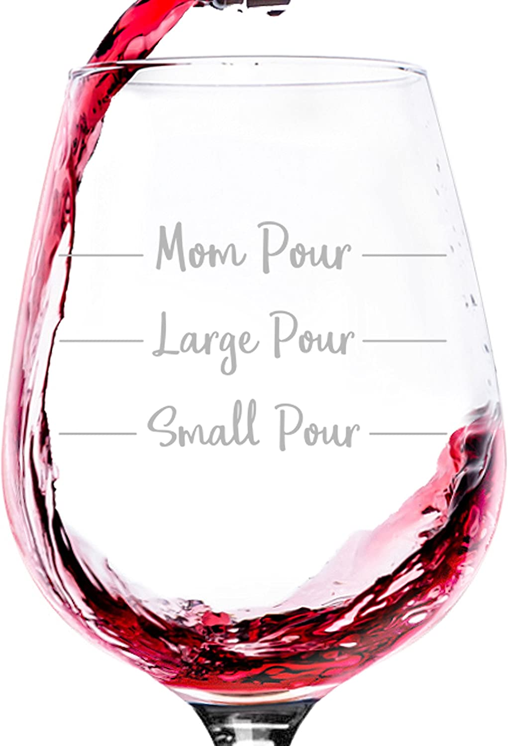 Mom Pour Funny Wine Glass - Best Christmas Gag Gifts for Mom, Women - Unique Xmas Gift Idea from Husband, Son, Daughter - Fun Novelty Birthday Present ...