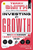 Investing for Growth: How to make money by only buying the best companies in the world – An anthology of investment…
