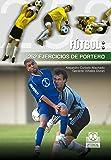 252 ejercicios de portero (Fútbol)