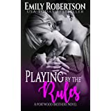 Playing by the Rules (Portwood Brothers Series Book 1)