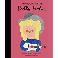 Dolly Parton (Little People, Big Dreams): Volume 28