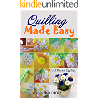 Quilling Made Easy: Art of Paper Quilling (English Edition)