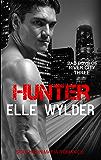 Hunter: A Southern Mafia Romance (Bad Boys of River City Book 3)