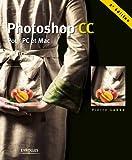 Photoshop CC: Pour PC et Mac