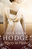 Marry in Haste: Slow burning Regency Romance set against Napoleonic Europe (English Edition)