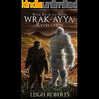 Revelation: Wrak-Ayya: The Age of Shadows Book 6