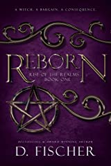 Reborn (Rise of the Realms: Book One) Kindle Edition
