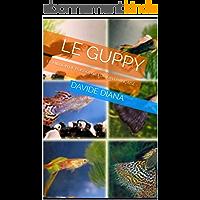 LE GUPPY: LE MILLION DE POISSONS - ÉDITION FRANÇAISE - (BASIC GARDEN t. 16)
