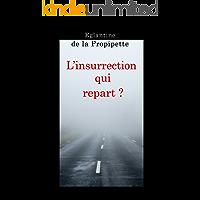 L'Insurrection qui repart ?: Lettre ouverte à ceux qui ne veulent pas tout brûler… (French Edition)