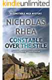 Constable Over the Stile (A Constable Nick Mystery Book 21)