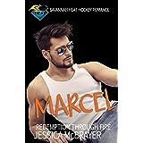 Marcel - Redemption Through Fire: A Savannah Heat Hockey Romance Book 5