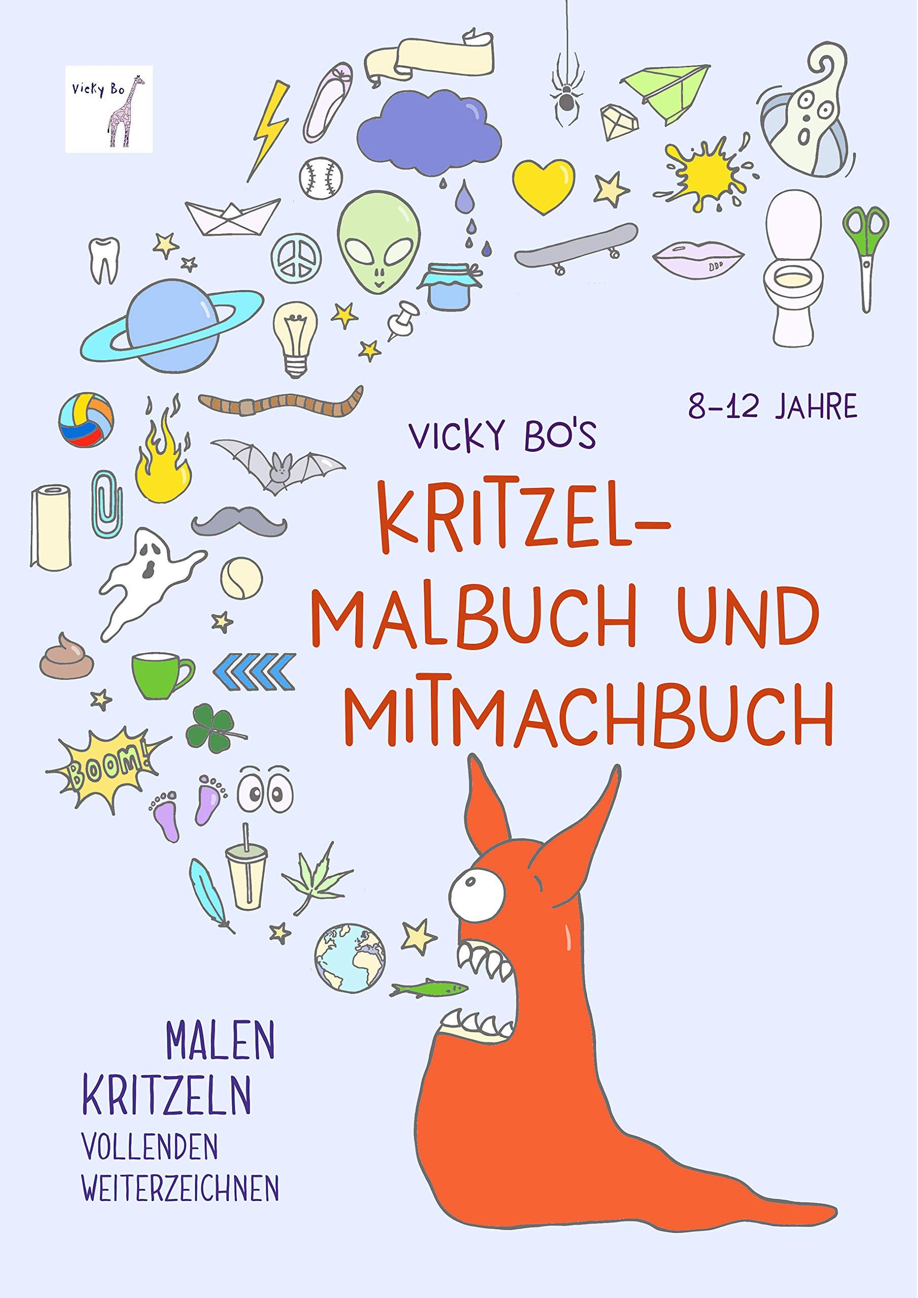 Kritzel Malbuch Und Mitmachbuch. 8 12 Jahre