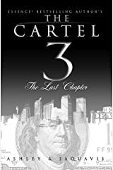 The Cartel 3:: The Last Chapter Kindle Edition