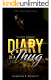 Diary of A Thug: Given Chase (Urban Romance)