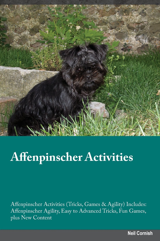 Download Affenpinscher Activities Affenpinscher Activities (Tricks, Games & Agility) Includes: Affenpinscher Agility, Easy to Advanced Tricks, Fun Games, plus New Content pdf