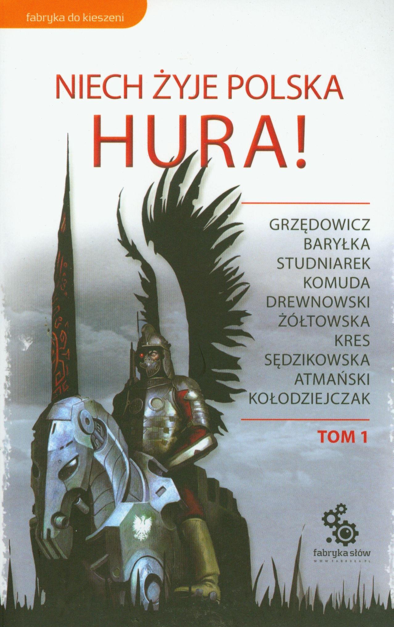 Niech zyje Polska Hura tom 1
