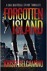 Forgotten Island (A Gia Santella Crime Thriller Book 2)
