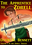 The Apprentice to Zdrell (The Magic of Zdrell Book 1) (English Edition)