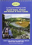 Wilde's Cycle Guide: Grand Union, Oxford and Kennet and Avon Canals (Wilde's Leisure Guides)