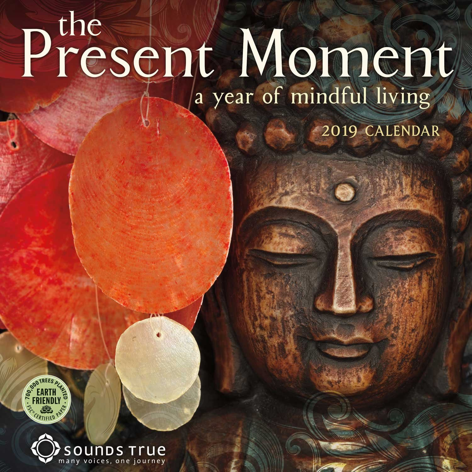 the present moment 2019 wall calendar a year of mindful living