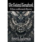 The Twisted Tomahawk: A Djinn and Tonnick Murder Mystery (Djinn and Tonnick Murder Mysteries Book 2)