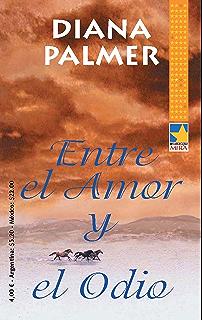 Entre el amor y el odio (Mira) (Spanish Edition)