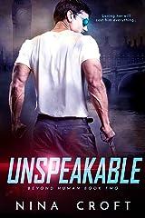 Unspeakable (Beyond Human)