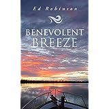Benevolent Breeze: A Trawler Trash Novel (Meade Breeze Adventure Series Book 11)