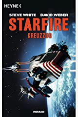 Starfire - Kreuzzug: Starfire 2 (German Edition) Kindle Edition