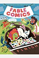 Fable Comics: Amazing Cartoonists Take On Classic Fables from Aesop and Beyond Kindle Edition