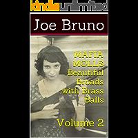 MAFIA MOLLS - Beautiful Broads with Brass Balls - Volume 2 (Mob Molls – Beautiful Broads With Brass Balls)