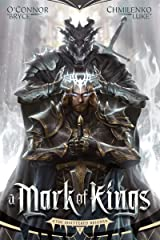 A Mark of Kings (The Shattered Reigns Book 1) Kindle Edition