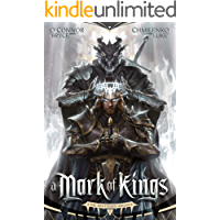 A Mark of Kings (The Shattered Reigns Book 1)