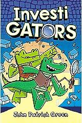 InvestiGators (Investigators! Book 1) Kindle Edition