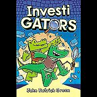 InvestiGators (Investigators! Book 1)