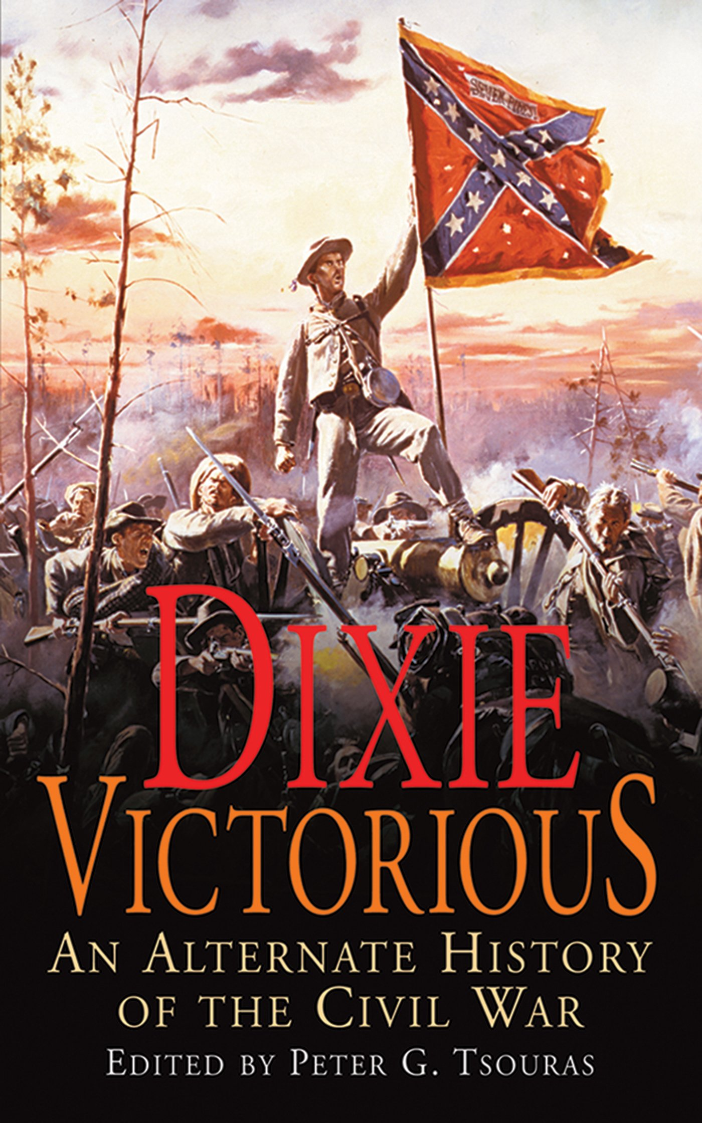Dixie Victorious: An Alternate History of the Civil War ebook