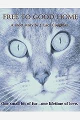 Free To Good Home Kindle Edition