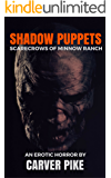 Shadow Puppets: Scarecrows of Minnow Ranch