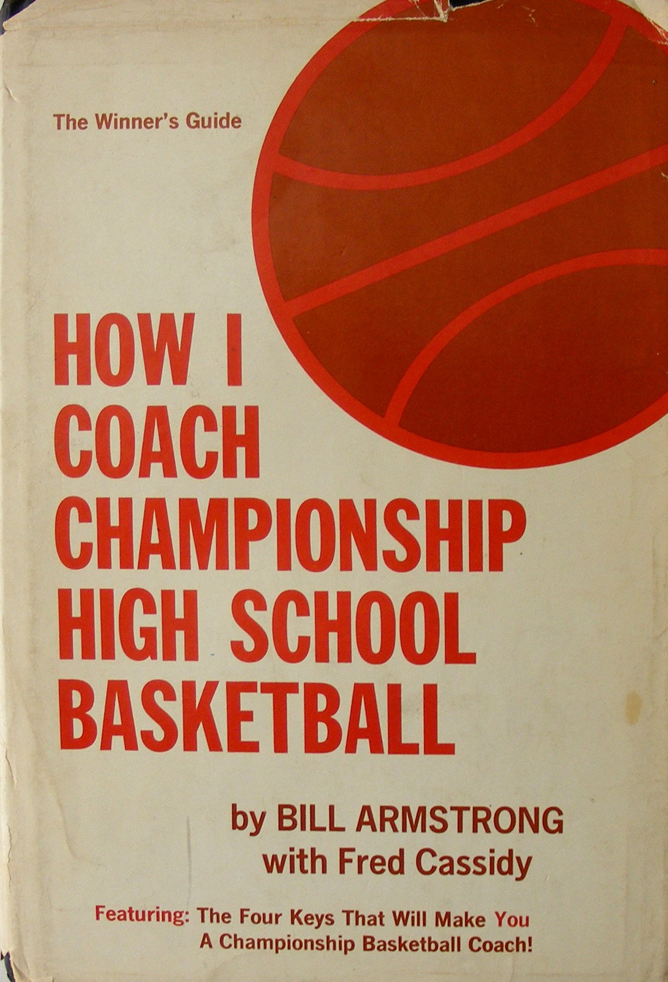 How I Coach Championship High School Basketball
