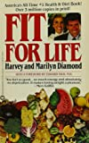 By Harvey Diamond, Marilyn Diamond: Fit for Life