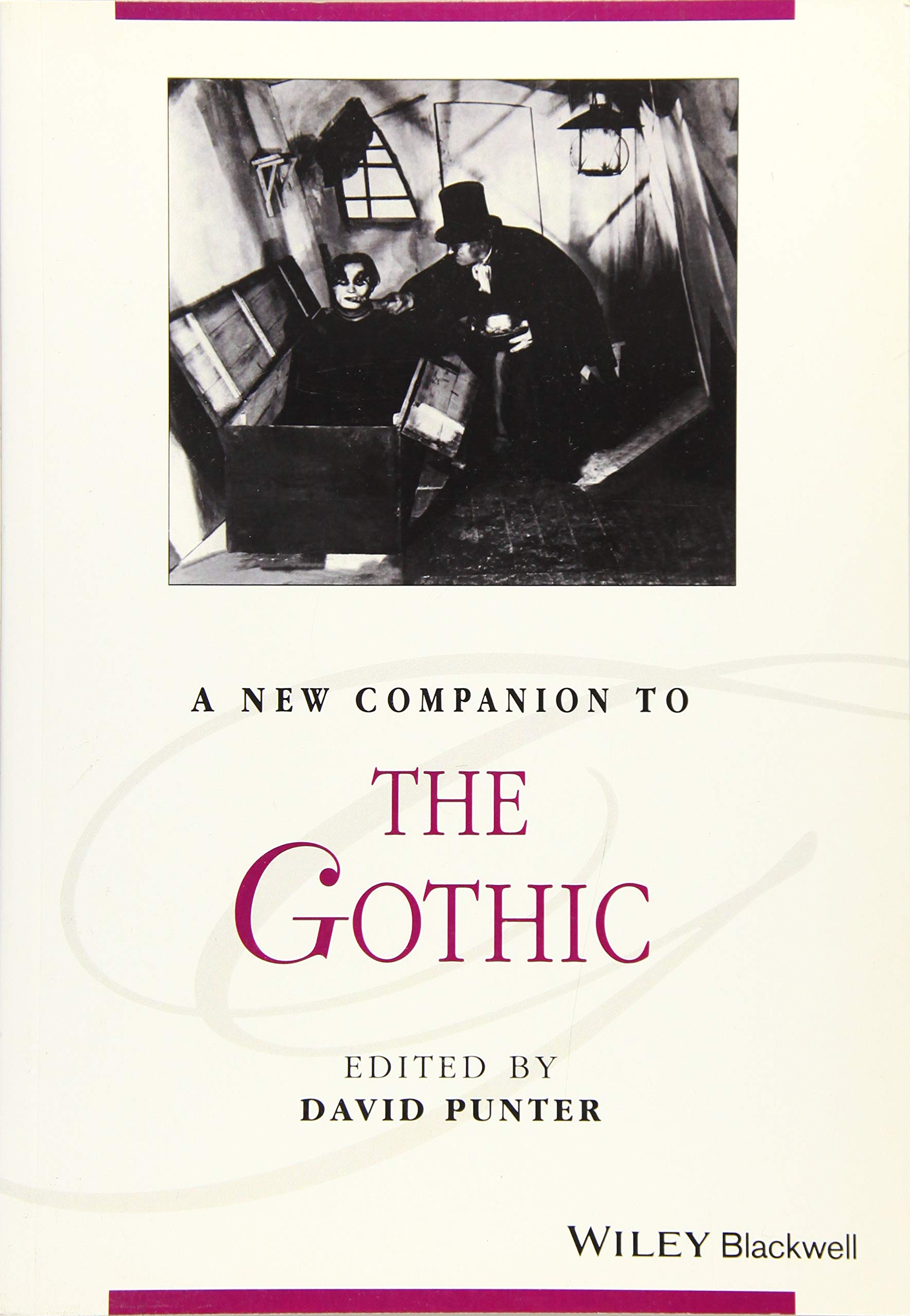 A New Companion to The Gothic (Blackwell Companions to Literature and Culture) by Wiley-Blackwell