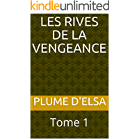 Les Rives de la Vengeance: Tome 1 (French Edition)