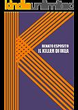Il Killer di Ikea: Nuova edizione