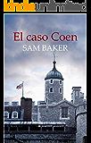 El caso Coen (Conspiración nº 2)