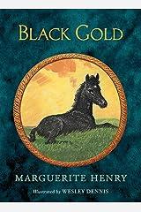 Black Gold (Marguerite Henry Horseshoe Library) Kindle Edition