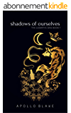 Shadows of Ourselves (The Liesmith's Sins Book 1) (English Edition)
