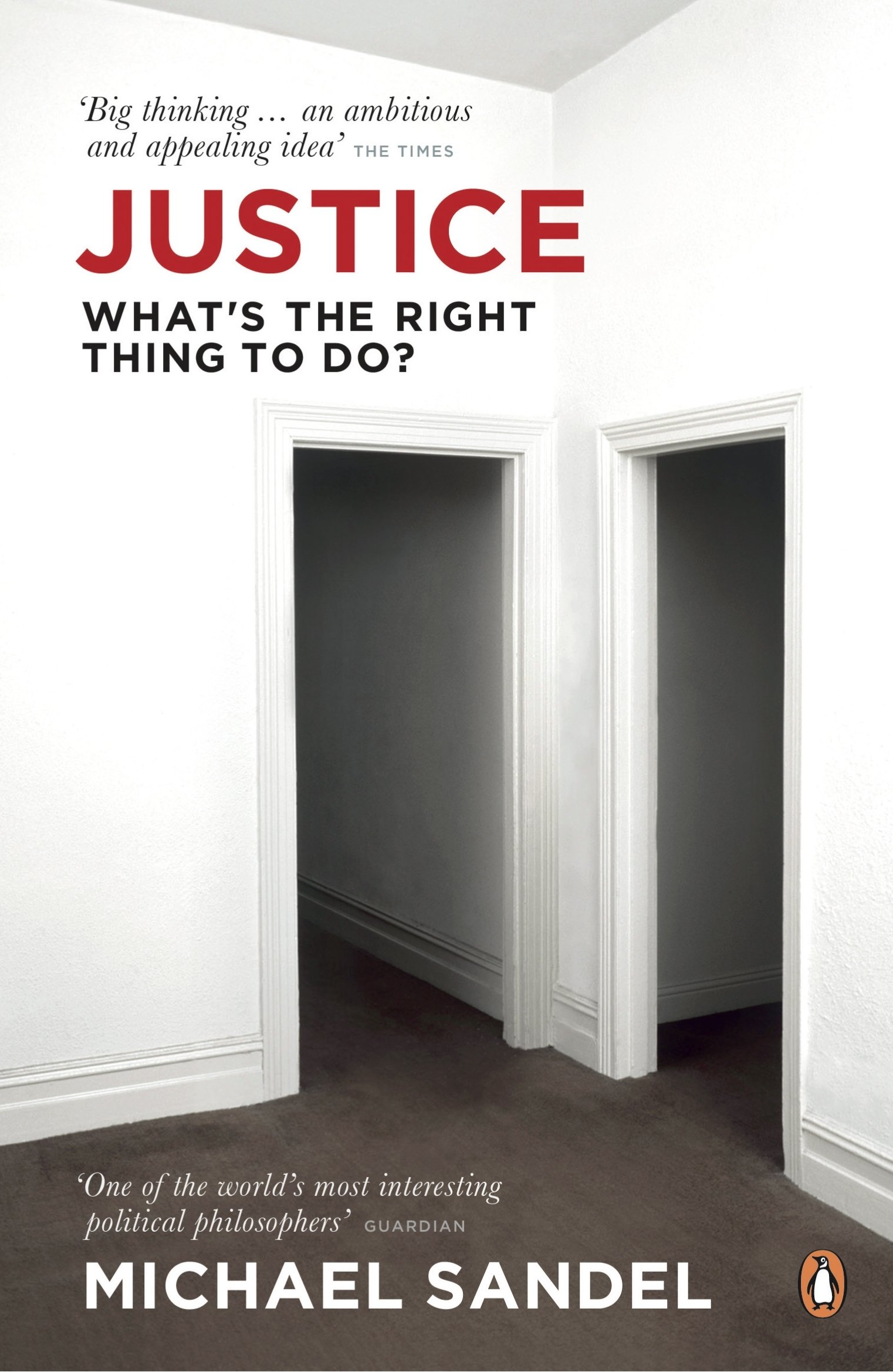 Justice: What's the Right Thing to Do?: Amazon.co.uk: Michael Sandel:  9780141041339: Books