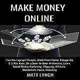 Make Money Online: Live the Laptop