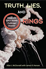 Truth, Lies, and O-Rings: Inside the Space Shuttle Challenger Disaster Kindle Edition